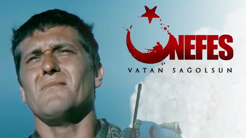 Nefes: Vatan Sağolsun - Türk filmleri 2021